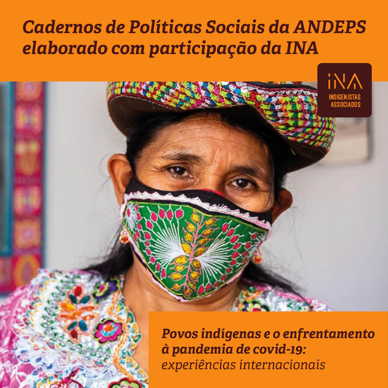 CADERNOS DE POLÍTICAS SOCIAIS – Povos indígenas e o enfrentamento à pandemia de covid-19: experiências internacionais
