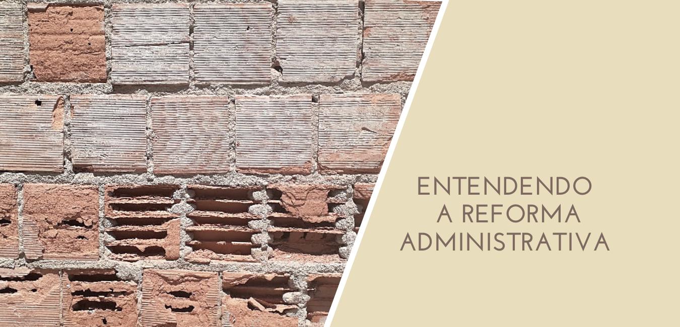 Entendendo a Reforma Administrativa – curso online e gratuito